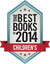 Kirkus Best Books of 2014 Children's Badge